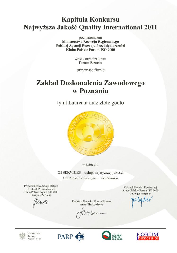 Medal Certyfikat Najwyższa Jakość 2011