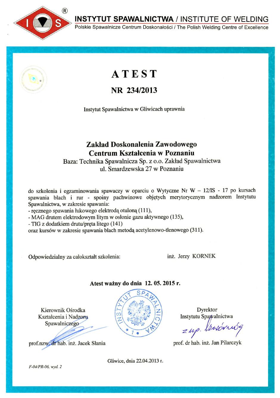Atest Instytutu Spawalnictwa w Gliwicach